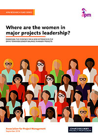 Research report: Where are the women in major projects leadership?