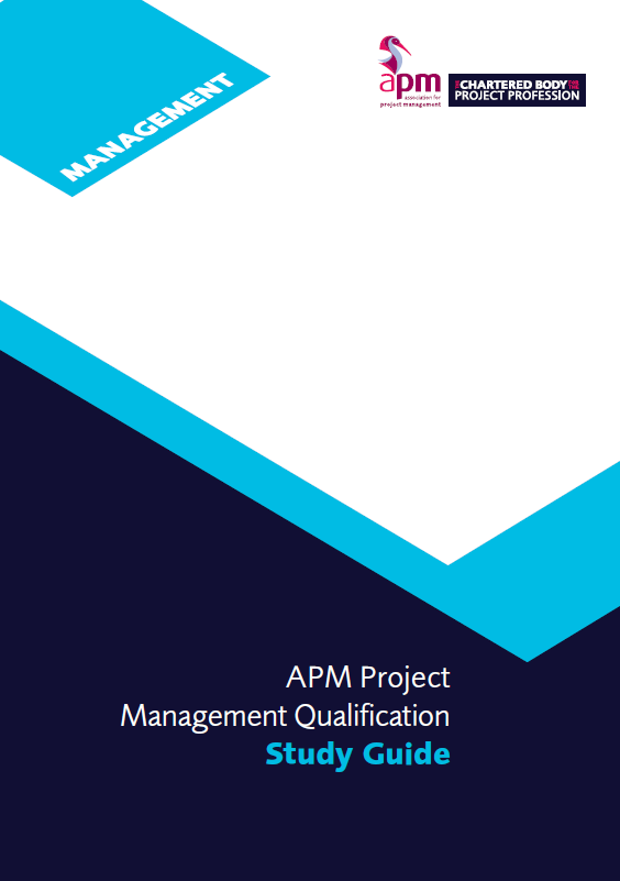 APM Project Management Qualification (PMQ) Study Guide (7th edition)