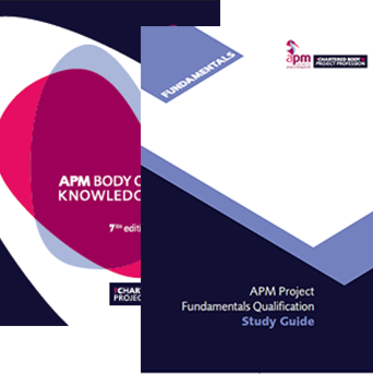 APM Project Fundamentals Qualification (PFQ) Study Pack (7th edition) *Save £21.95*