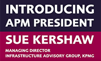 Introducing APM president Sue Kershaw